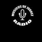 musicos de juarez radio