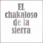 El Chakaloso de la Sierra Mexican