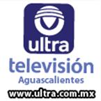 Ultra Televisión Aguascalientes Television