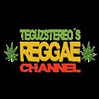 Teguz Reggae Channel Reggae