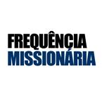 Frequencia Missionária