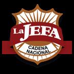 La Jefa Cadena Nacional Mexican