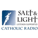 Salt and Light Catholic Radio Catholic Talk