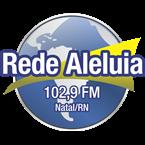 Rede Aleluia Natal 102.9FM