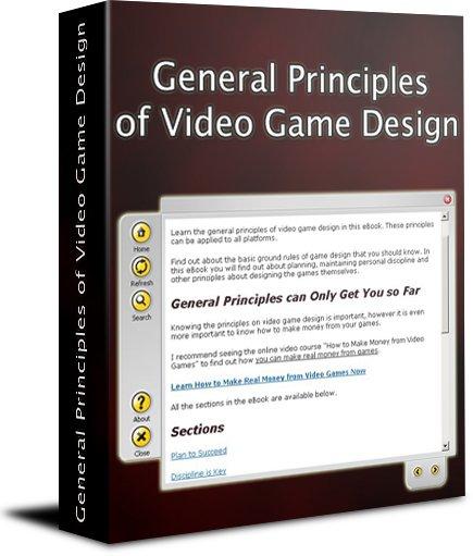 General Principles of Video Game Design