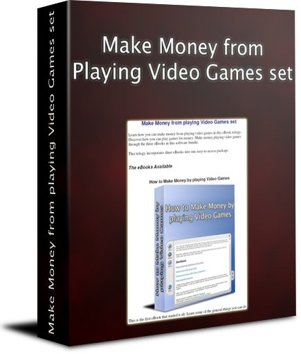 Make Money from playing Video Games set
